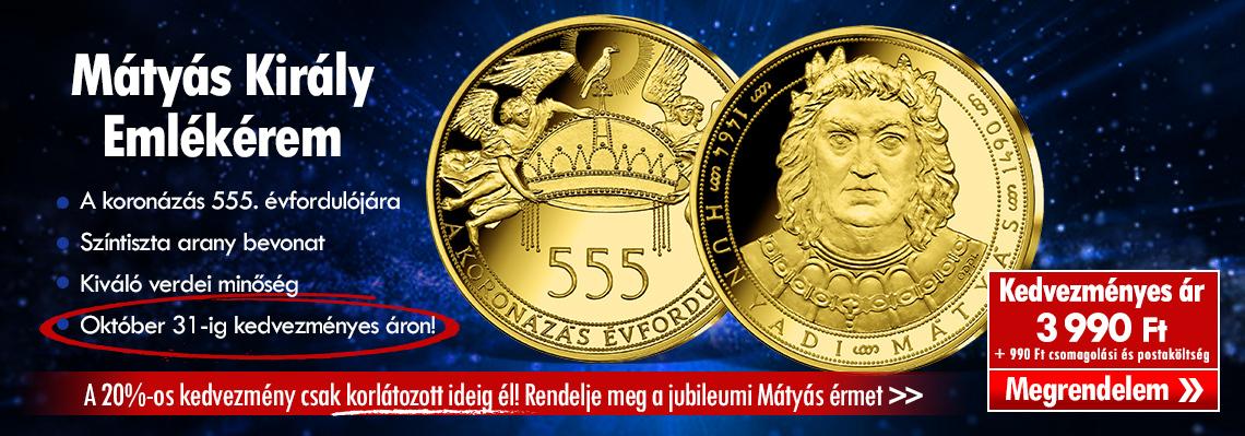 Magyar Éremkibocsátó kft. - Emlékérem Mátyás király koronázásának 555. évfordulójára