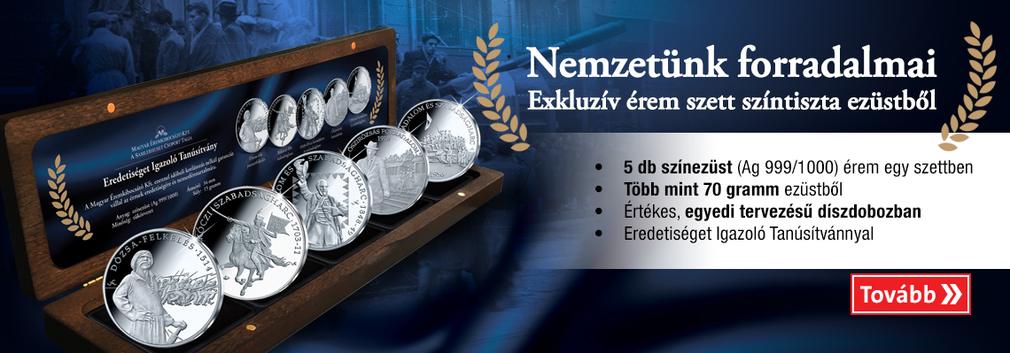 Magyar Éremkibocsátó Kft. - Nemzetünk forradalmai - Exkluzív érem szett színtiszta ezüstből