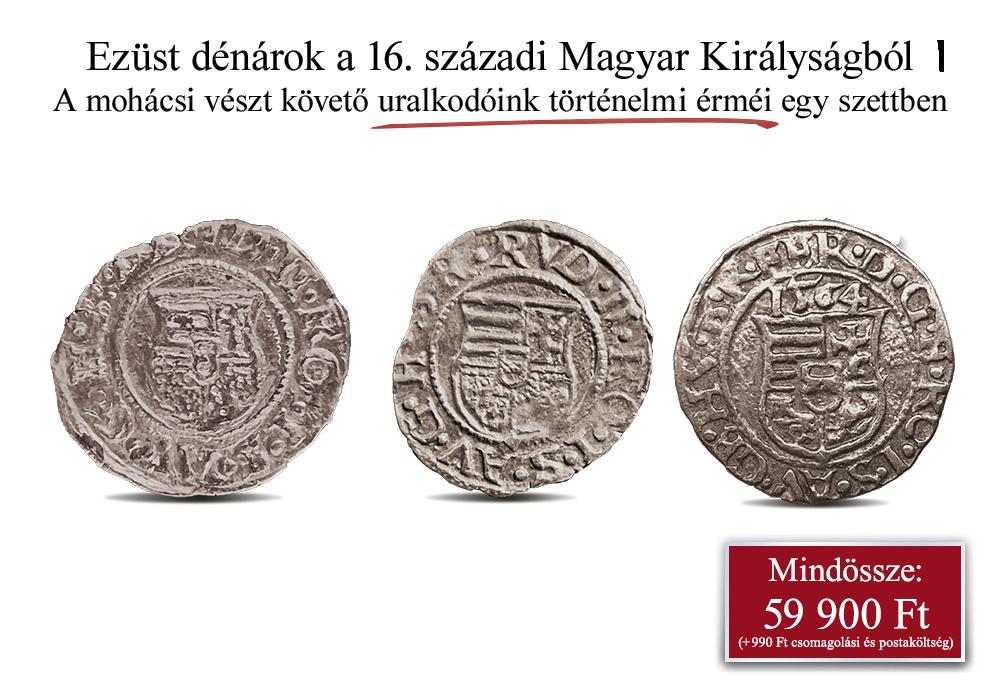 16. századi magyar királyok eredeti ezüst dénárjai!