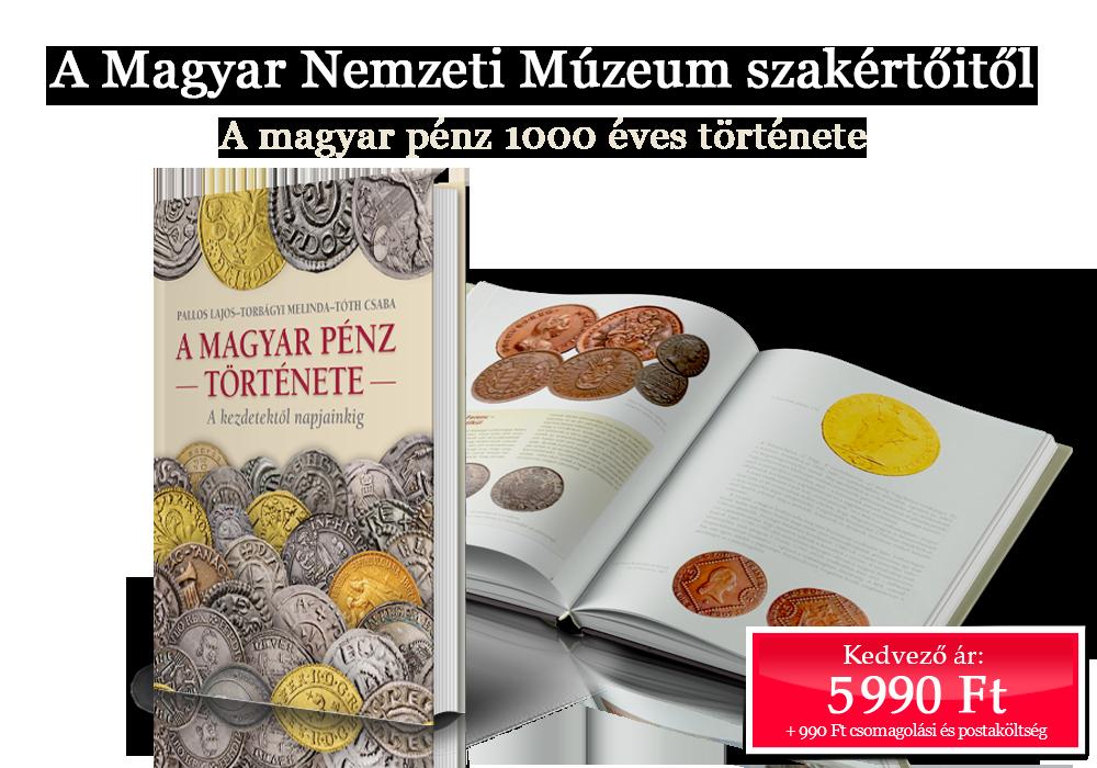 A magyar pénz 1000 éves története
