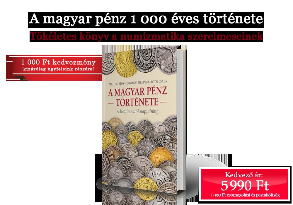 A magyar pénz 1 000 éves története
