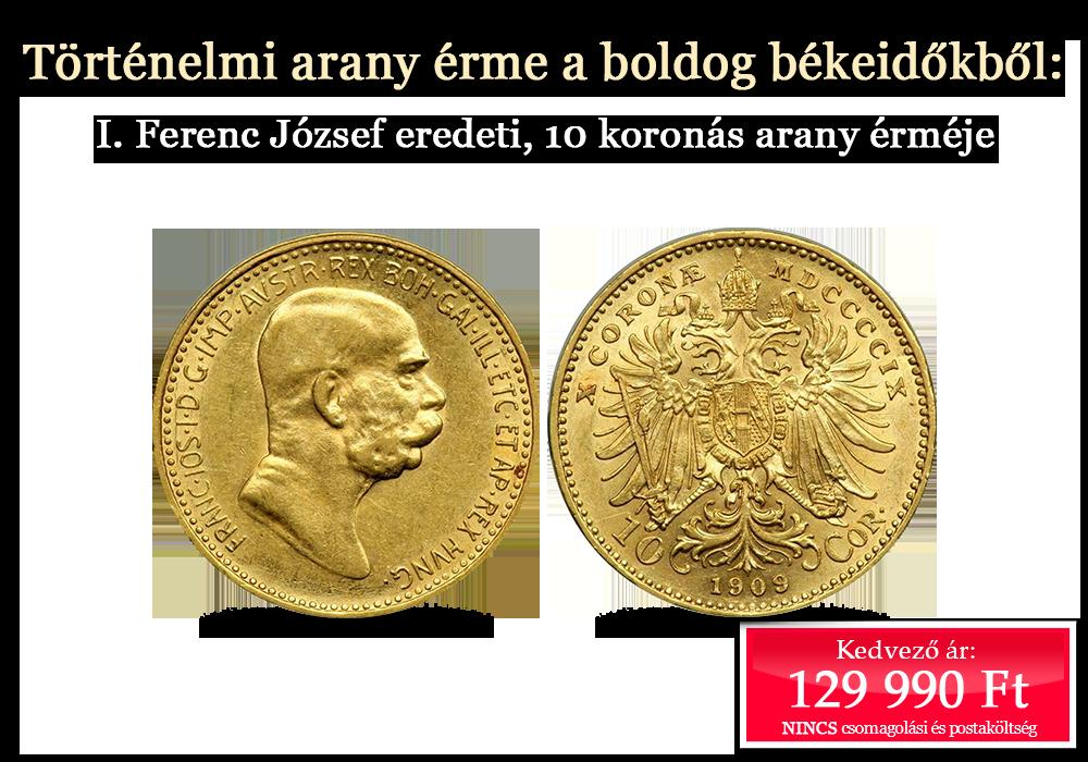 Eredeti történelmi arany érmék az elmúlt századokból