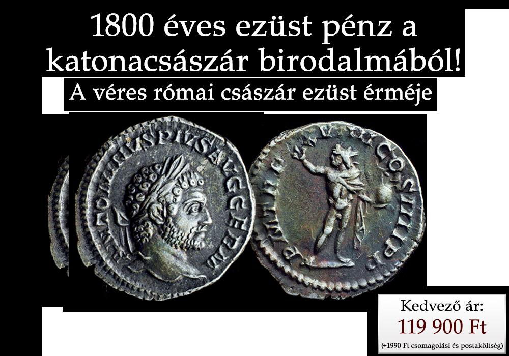 1800 éves ezüst pénz a katonacsászár birodalmából!