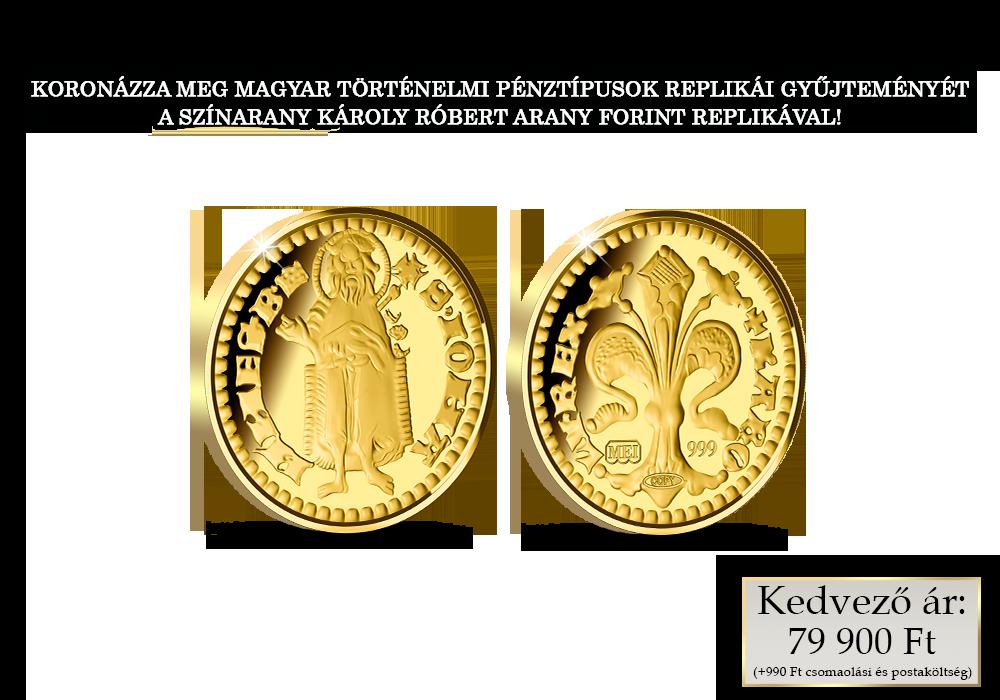 Az első magyar aranypénz színarany replikán