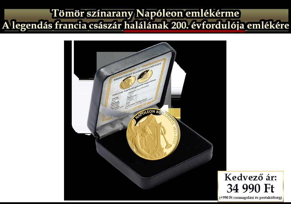 Napóleon emlékérme: hivatalos fizetőeszköz 24 karátos aranyból
